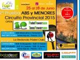 "2ª PRUEBA CIRCUITO PROVINCIAL ABS ""OPEN PADELPOWER"" CATEGORIAS ABS Y MEN"